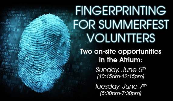 Fingerprinting for Summerfest Volunteers