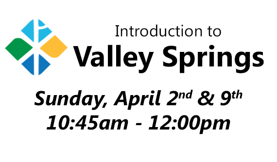 Intro to Valley Springs
