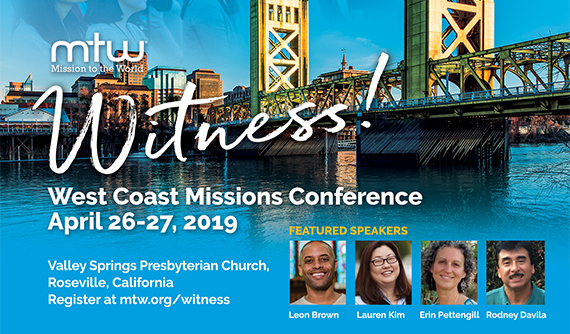 Witness: PCA West Coast Missions Conference