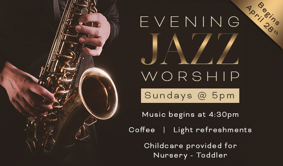 New! Sunday Evening Jazz Worship