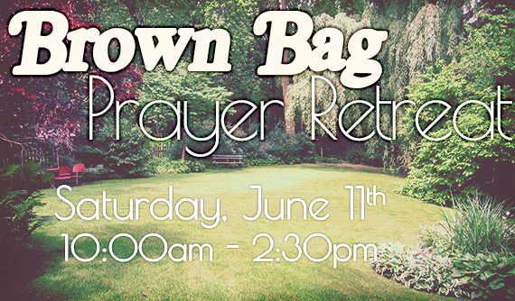 Women's Brown Bag Prayer Retreat